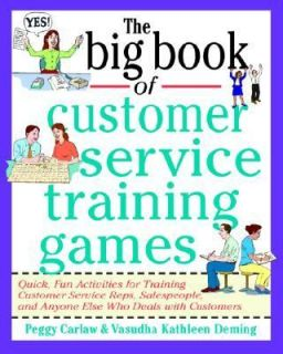 The Big Book of Customer Service Training Games Quick, Fun Activities