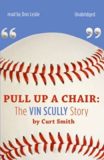 The Vin Scully Story by Curt Smith 2009, Hardcover, Unabridged