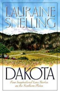 Dakota Four Inspirational Love Stories on the Northern Plains by