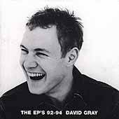 The EPs 92 94 ECD by David Gray CD, Jul 2001, Caroline Distribution