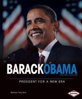 Barack Obama President for a New Era (Gateway Biographies), Marlene