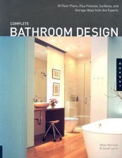 Complete Bathroom Design 30 Floor Plans, Fixtures, Surfaces, and