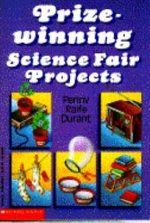 prize winning science fair projects 100 award-winning science fair projects by vecchione, glen and a great selection of similar used, new and collectible books available now at abebookscom.