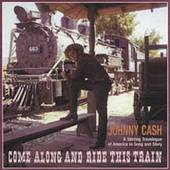 Come Along and Ride This Train Box by Johnny Cash CD, Sep 1994, 4