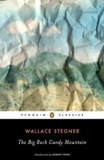 Candy Mountain Stegner, Wallace Earle/ Stone, Robert (Introduction