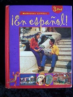 En Espanol Level 3   McDougal Littell   High School SPANISH Level 3