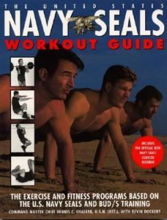 The United States Navy SEALs Workout Guide The Exercise and Fitness
