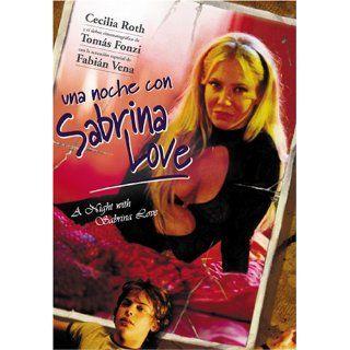 Una Noche con Sabrina Love: Cecilia Roth, Tomás Fonzi