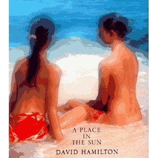 Place in the Sun: David Hamilton: 9781854104311: Books