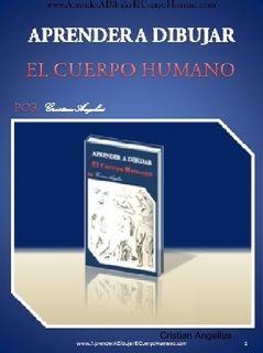 Aprender A Dibujar El Cuerpo Humano by Cristian Angelius (eBook