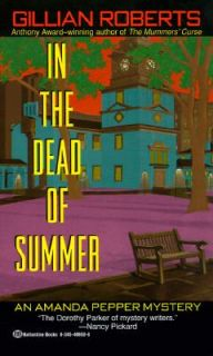 In the Dead of Summer by Gillian Roberts 1996, Paperback