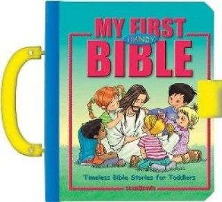 My First Handy Bible Timeless Bible Stories For Toddlers by Cecilie