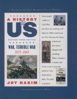 Terrible War, 1855 1865 by Joy Hakim 2006, Hardcover, Revised