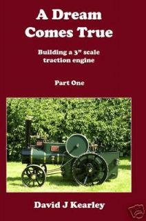 Dream Comes True, Live Steam, Traction Engine, Part 1