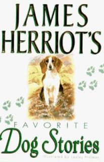 James Herriots Favorite Dog Stories by James Herriot 1996, Hardcover