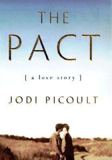 The Pact A Love Story by Jodi Picoult 1998, Hardcover