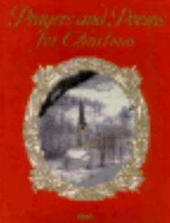 Prayers and Poems for Christmas by Ideals Publications Inc. Staff 1996