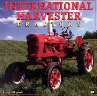 International Harvester Tractors by Randy Leffingwell 1999, Hardcover