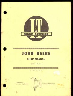 JOHN DEERE I&T SHOP MANUAL SERIES 2040 TRACTOR