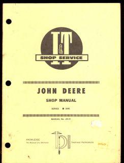 JOHN DEERE I&T SHOP MANUAL SERIES 2040 TRACTOR