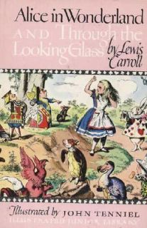 and Through the Looking Glass by Lewis Carroll 1946, Hardcover
