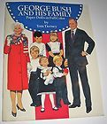 George H. Bush and His Family Paper Dolls in Full Color by Tom Tierney