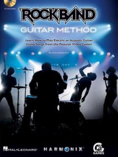 Rock Band Guitar Method Learn How to Play Electric or Acoustic Guitar