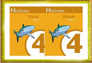 Horizons Math 4 4th Grade Workbook 1 & 2 Set Grade 4, ( Book 1 & 2