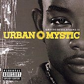 Ghetto Revelations, Vol. 2 PA by Urban Mystic CD, Mar 2006, SoBe