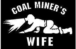 WHITE Vinyl Decal   Coal Miner granddaughter crawling light mine fun