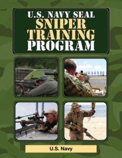 Navy SEAL Sniper Training Program by U.S. Navy 2011, Paperback