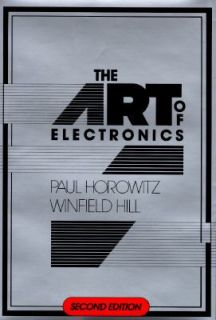 The Art of Electronics by Paul Horowitz and Winfield Hill 1989