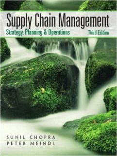 Supply Chain Management Strategy, Planning, and Operation by Peter
