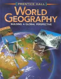 Prentice Hall World Geography by Fraser and Thomas J. Baerwald 1998