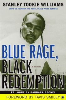 Rage, Black Redemption A Memoir by Stanley Tookie Williams and Stanley