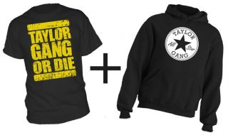 TAYLOR GANG OR DIE * T SHIRT & HOODIE Combo hip hop rap ALL SIZES