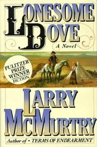 Lonesome Dove A Novel No. 3 by Larry McMurtry 1985, Hardcover