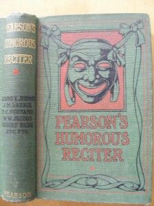 1904 1st PEARSONS HUMOROUS RECITER & READER : MARK TWAIN : J M BARRIE