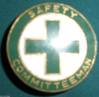 SAFETY COMMITTEEMAN BADGE PIN ANTIQUE VINTAGE WILLIAMS JWLY & MFG CO