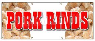 36x96 Pork Rinds Banner Sign Pork Skin Skins Rind Signs