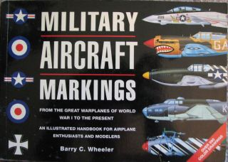 Military Aircraft Markings by Barry C Wheeler Paperback Book