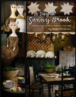 Day at Sunny Brook Primitive Projects Home Life 1800s New Book