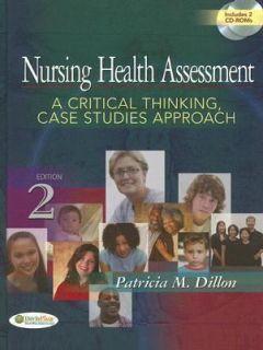 Nursing Health Assessment A Critical Thinking, Case Studies Approach