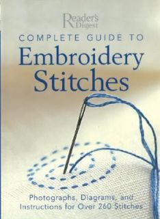 Complete Guide to Embroidery Stitches Photographs, Diagrams, and