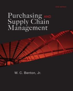 Purchasing and Supply Chain Management by W. C. Benton 2009, Hardcover
