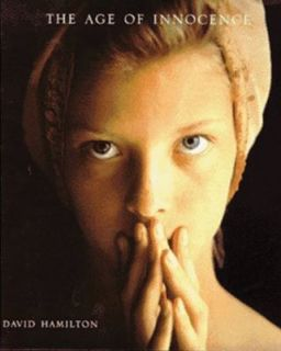The Age of Innocence by David Hamilton 1992, Hardcover