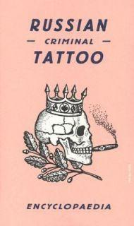 Russian Criminal Tattoo Encyclopaedia 2004, Hardcover