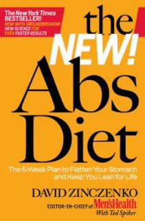 The New Abs Diet The Six Week Plan to Flatten Your Stomach and Keep