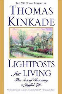 Lightposts for Living The Art of Choosing a Joyful Life by Thomas