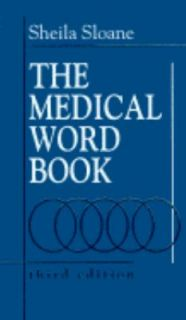 The Medical Word Book by Sheila Sloane Dusseau 1990, Paperback